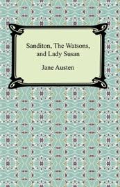 Sanditon The Watsons And Lady Susan
