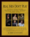 Real Men Dont Play