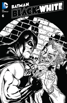 Batman: Black and White (2013- ) #6 - Cliff Chiang, Olly Moss, Dave Taylor & Becky Cloonan book