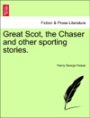 Great Scot The Chaser And Other Sporting Stories