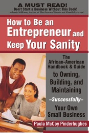 HOW TO BE AN ENTREPRENEUR AND KEEP YOUR SANITY
