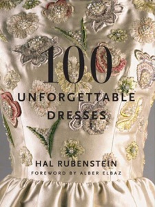 100 Unforgettable Dresses da Hal Rubenstein