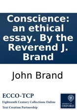 conscience an ethical essay by the reverend j brand by john brand