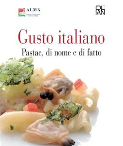 Gusto Italiano - Pastae, di nome e di fatto Book Cover