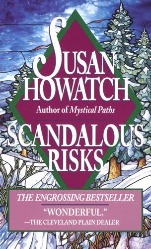 Susan Howatch - Scandalous Risks