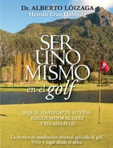 Ser uno mismo en el golf Book Cover