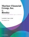 Mariner Financial Group Inc V Bossley
