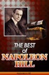 The Best Of Napoleon Hill Annotated