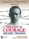 The Test Of Courage Michel Thomas