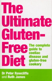 The Ultimate Gluten Free Diet