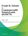Frank D Zelonis V Commonwealth Pennsylvania