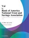 Vai V Bank Of America National Trust And Savings Association