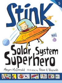 Stink Solar System Superhero Book 5