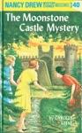 Nancy Drew 40 The Moonstone Castle Mystery