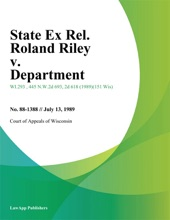 State Ex Rel. Roland Riley V. Department