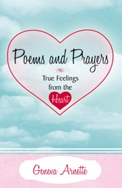 POEMS AND PRAYERS TRUE FEELINGS FROM THE HEART