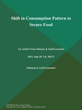 Shift In Consumption Pattern To Secure Food