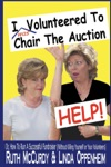 I Was Volunteered To Chair The Auction