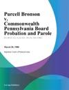 Purcell Bronson V Commonwealth Pennsylvania Board Probation And Parole
