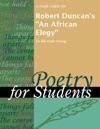 A Study Guide For Robert Duncans An African Elegy