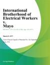 International Brotherhood Of Electrical Workers V Mayo