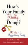 Hows Your Family Really Doing  10 Keys To A Happy Loving Family