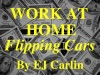 Work At Home Flipping Cars