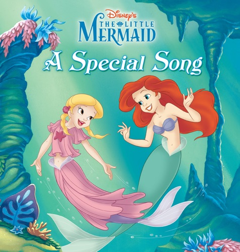 Disney Book Group - The Little Mermaid: A Special Song