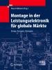 Montage in der Leistungselektronik für globale Märkte