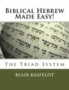 Biblical Hebrew Made Easy The Triad System