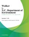 Walker V NC Department Of Environment