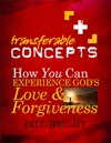 How You Can Experience Gods Love And Forgiveness