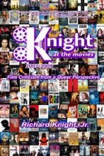 Knight At The Movies 2007-2009
