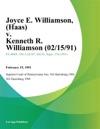 Joyce E Williamson Haas V Kenneth R Williamson