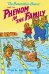 The Berenstain Bears Chapter Book The Phenom In The Family