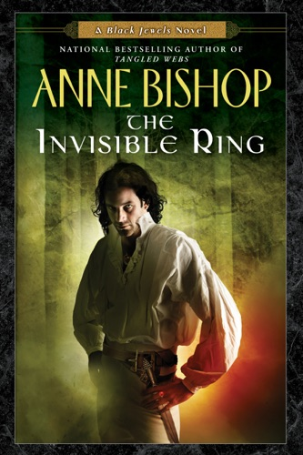 Anne Bishop - The Invisible Ring