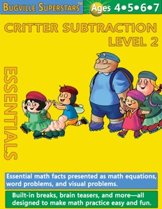 Critter Subtraction Essentials Level 2: Essential Math Facts Presented and Math Equations, Word Problems, and Visual Problems