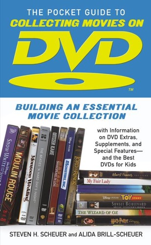 Steven H. Scheuer & Alida Brill-Scheuer - Pocket Guide to Collecting Movies on DVD