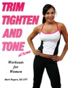 Trim Tighten And Tone At Home