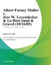 Albert Furney Muller V Jere W Leyendecker  La Bota Sand  Gravel