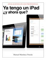 Ya tengo un iPad ¿y ahora que?