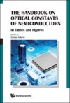 The Handbook On Optical Constants Of SemiconductorsIn Tables And Figures