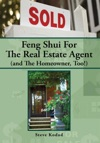 Feng Shui For The Real Estate Agent And The Homeowner Too
