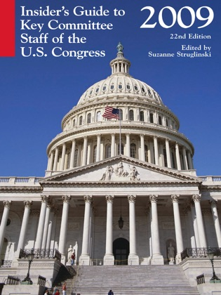 Insider's Guide to Key Committee Staff of the U.S. Congress, 2009 image