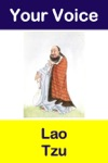Your Voice Lao Tzu