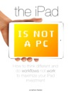 The IPad Is Not A PC