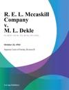 R E L Mccaskill Company V M L Dekle