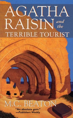 M.C. Beaton - Agatha Raisin and the Terrible Tourist