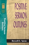 Positive Sermon Outlines Sermon Outline Series