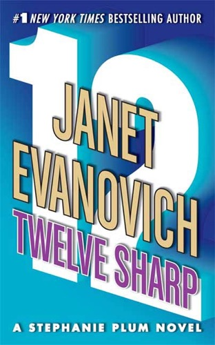 Janet Evanovich - Twelve Sharp